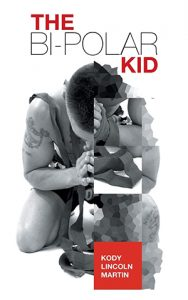 The Frank Bruno Foundation recommends The Bipolar Kid by Kody Lincoln Martin